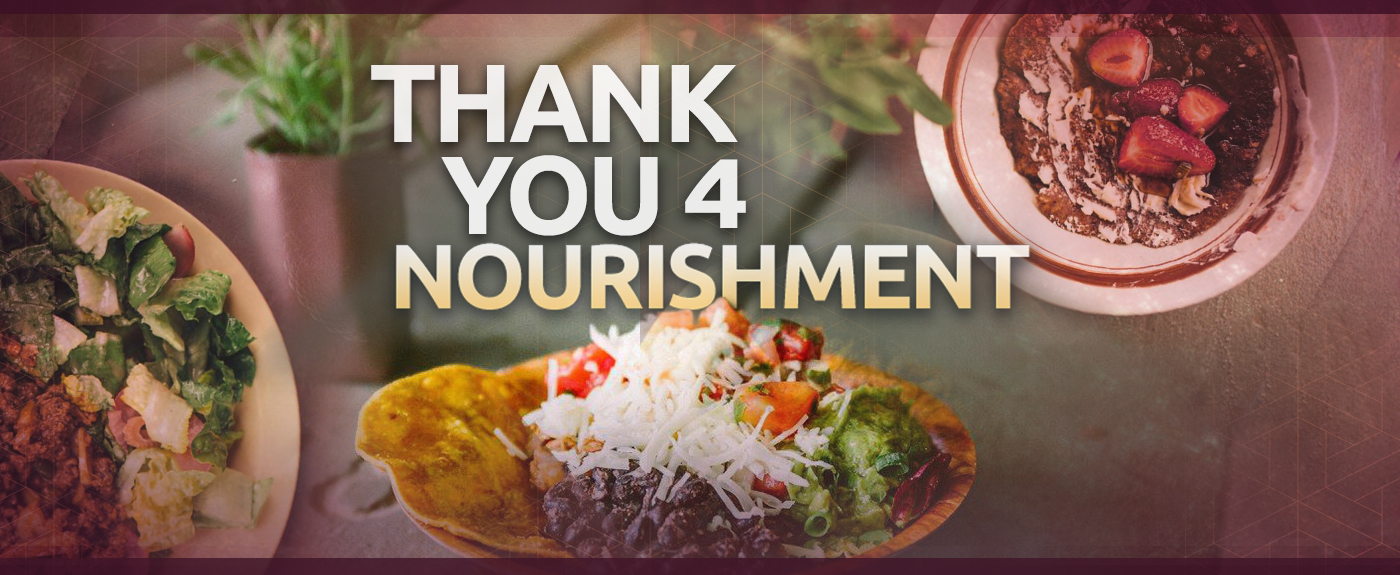 Thank you for the Nourishment